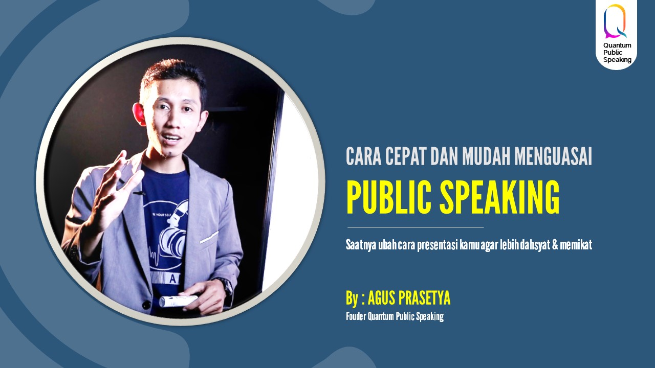 Quantum Public Speaking